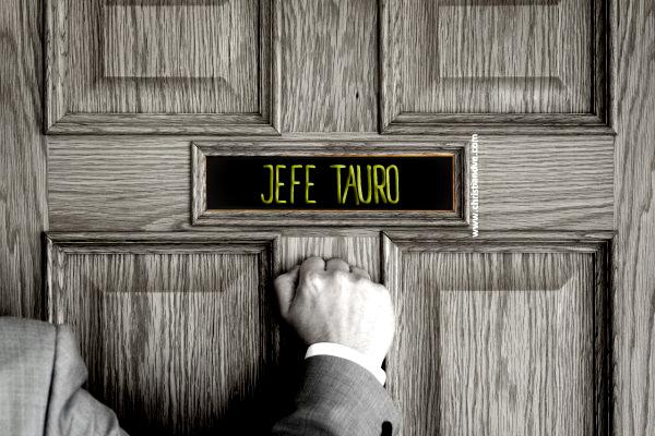 COMO ES EL JEFE TAURO