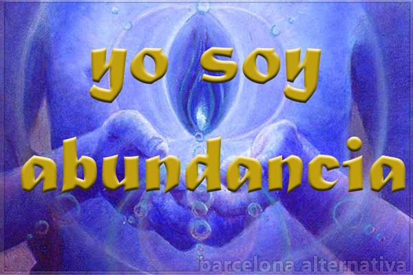 LA ABUNDANCIA UNIVERSAL DEL YO SOY